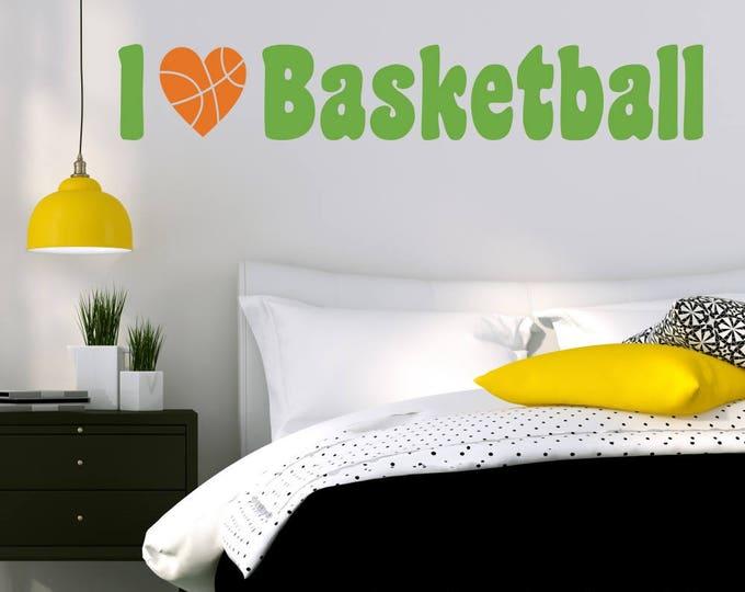 Basketball Decal I Love Basketball Wall Decal for Girls Room Teen Girl Bedroom Teen Room Decor Basketball Art for Girls Bedroom B30