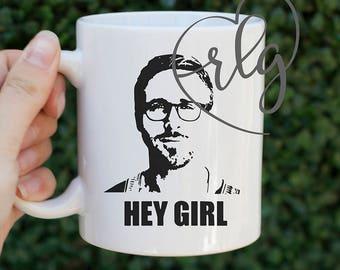 Coffee Mug: Hey Girl Ryan Gosling Meme