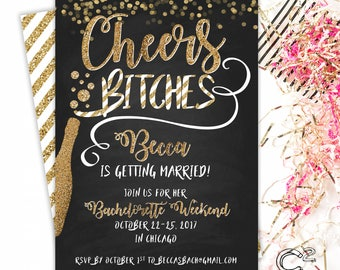 Cheers Bitches Bachelorette Invitation