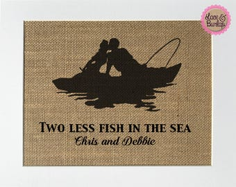 """Wedding Anniversary Gift """"two less fish in the sea"""" HOOKED Love Boat fishing sign custom names rustic sign"""