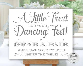 Dancing Shoes Sign, Grey Lettering, Printable, Wedding Sign, Little Treat For Your Dancing Feet, Flip Flops Sign (#DA12A)