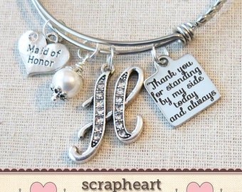 MAID OF HONOR Gift, Wedding Bridal Party Gifts, Personalized Maid of Honor Bracelet, Thank You for Standing By My Side Bridesmaid Thank You