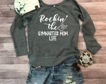 Rockin the Gymnastics Mom Life Wideneck Fleece