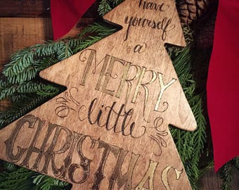 "Handdrawn and woodburned gold embelished ""Have Yourself a Merry Little Christmas"" wall hanging plaque"