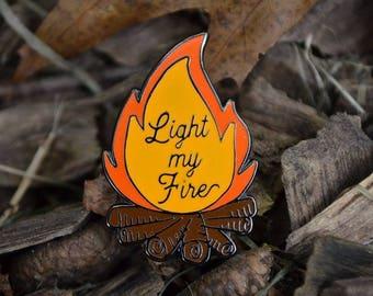 Fire Enamel Pin, Campfire Enamel Pin, Light My Fire, Camping Pin, Hard Enamel Pin, Explore Enamel Pin, Adventure Pin, The Doors Pin, Lapel