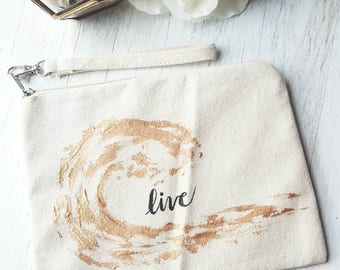 """Handpainted Zippered Pouch with wristlet. """"Live"""""""