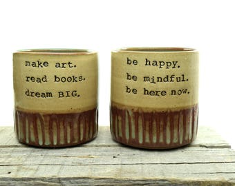 Inspiration Mug Set. 2 Coffee Mugs. Be inspired everyday. Be happy. be mindful. be here now. make art. read books. dream BIG. IN STOCK
