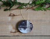 Tree Slice Christmas Ornament- Rustic tree decoration, Wood slice ornament, Peace with Nature Photography on Canadian Spruce