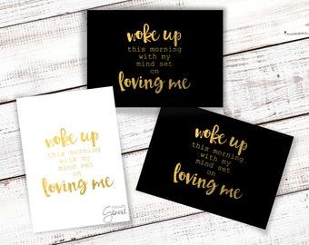 Woke Up This Morning With My Mind Set On Loving Me