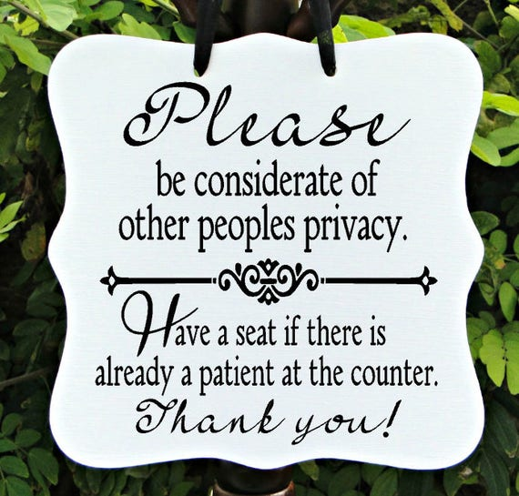 Privacy Sign, Seating Sign, Waiting Area, Office Sign, Business Sign, Door Sign, Staff, Client, Medical Sign, Patient Sign, Custom Sign