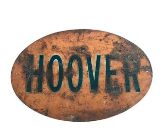 Hoover Sign - Vintage Small Metal Orange Hoover Sign - Industrial - Original Hoover Sign - Prop Sign - Vacuum Collectible Sign