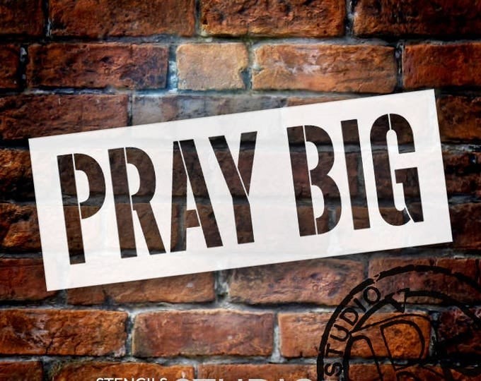 Featured listing image: Pray Big - Word Stencil - Select Size - STCL1974 - by StudioR12