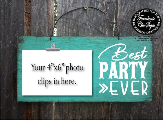 Best Party Ever Photo Holder