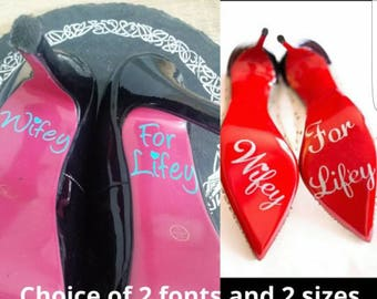 Wifey for lifey wedding shoe sole decals/ stickers in 2 sizes and sparkly or plain colours