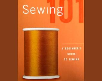 Sewing 101 (Beginner' Guide)