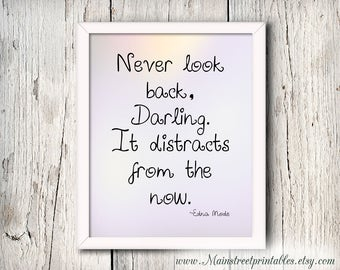 Edna Mode, Never Look Back, Darling. It distracts from the now. Motivational Print, The Incredibles, The Incredibles 2, Bedroom art