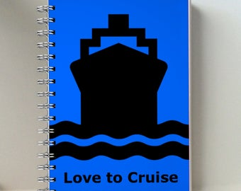 """Blue Cruise Ship """"Love To Cruise"""" Notebook - 4 x 6 inch notebook"""