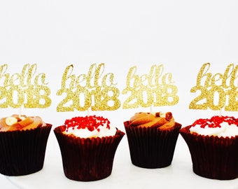 Hello 2018 cup cake toppers gold glitter cupcake toppers - hello 2018 new year eves party celebrations 2018 party, party, gold glitter part