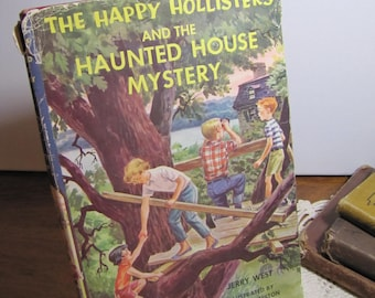 Vintage Book - The Happy Hollisters - Haunted House Mystery - Jerry West - 1960s