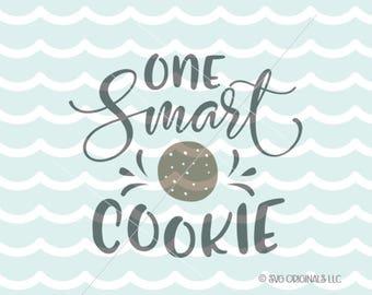 Smart Cookie SVG cut file. Cricut Explore and more! One Smart Cookie Teacher Education Thanks SVG