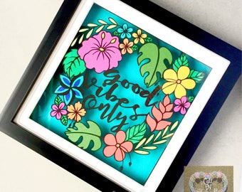 Good Vibes only tropical Framed Papercut