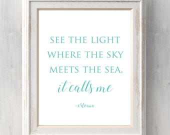 Moana Print.  See the light where the sky meets the sea it calls me. Disney Print. Maui. Quote. All Prints BUY 2 GET 1 FREE!
