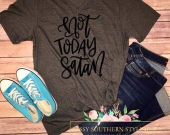 Not Today Satan -- Graphic Women's Statement Tee -- Christian Religious Tee