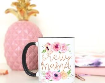 Pretty Mama.Hot Mama.Funny Coffee Mug.Coffee Mug.Cute Mug.Mugs With Sayings.Cute Gift.Gift For Her.Christmas Gift.Coffee Cup