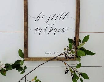 Be Still and Know, Wood sign,Psalm 46:10,Entryway Sign,Framed Sign,Gallery wall Decor,Rustic Wood Sign,Distressed Farmhouse Wood Sign,12x18