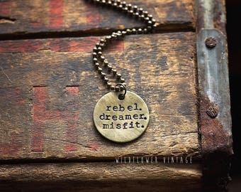 Rebel. Dreamer. Misfit. Necklace | Hand-stamped Distressed Brass Disc Pendant Boho Free Spirit Jewelry Gift