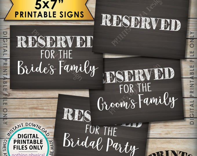 Reserved Signs, Wedding Reserved for Bridal Party Sign, Bride's Family, Groom's Family, 4 PRINTABLE 5x7 Chalkboard Style Instant Downloads