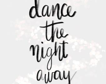 Dance the night away A4 print