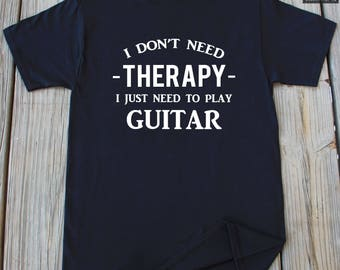 Guitar T-shirt Funny Guitar Player Shirt Husband Gift Fathers Day Gifts Christmas Gifts Uncle Gift Play Guitar Shirt Music Lover Shirt