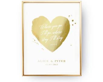 Where You Go I'll Go, Wedding Wall Decor, Real Gold Foil Print, Wedding Signs, Wedding Decoration, Wedding Print, Gold Foil Sign Wedding