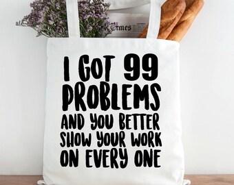 Funny Teacher Book Bag, 99 Problems. Funny Math Teacher, Lesson Bag
