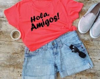 Hola Amigos T-Shirt. Cropped Tee. Spanish Shirt. Holiday Shirt. Vacay Shirt. Beach Top. Summer Tee.