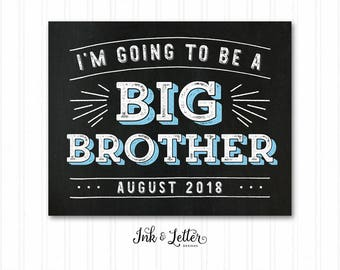 I'm Going to be a Big Brother - Big Brother Sign - Big Brother Chalkboard - Pregnancy Announcement - Printable Baby Announcement