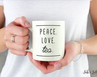Tea Lover Gift - Tea Mug with Saying - Cute Tea Mug - Typography Mug - Motivational Mug - Unique Mug - Mug for Tea - Gift for Teacher