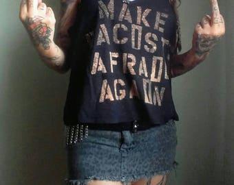 Make Racists Afraid Again Bleach Print Tank Top in Black / Anti-Trump Anti-Bigot Size Small Medium Large S M L