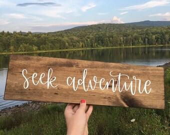 Seek Adventure - Wood Sign