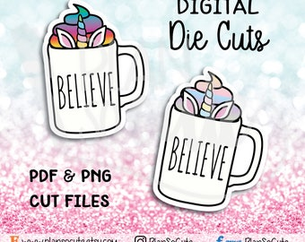 Digital Die cuts, Unicorn Believe, Rae inspired, Personal use only.