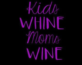 Decal for Mom - Wine Decal - Wine Quote Decal - Mom Wine Decal - Yeti Decal - Rtic Decal
