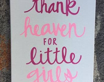 """Quote Canvas/ Baby Canvas/ """"Thank heaven for little girls""""/ """"Thank heaven for little boys""""/ Ready to Ship!/ 11""""x14"""""""