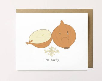 I'm sorry card, Cute sympathy card, Apology card, Cute apology card, Onion card, Making up card, Cute apology card, Cute condolence card