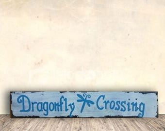 Dragonfly Signs - Dragonfly Crossing Sign - Garden Decor - Dragonfly Decor - Mother's Day Gift - Dragonfly Gift
