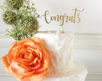 Congrats Cake Topper • Congratulations Topper • Engagement Topper  • Graduation Topper • Baby Shower Topper • Bridal Shower