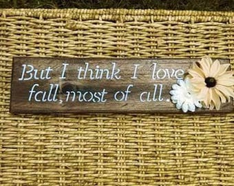 But I think I love fall most of all Fall wood signs Autumn decor October for the home