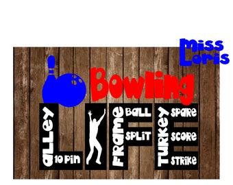 Bowling LIFE   SVG DFX Cut file  Cricut explore filescrapbook vinyl decal wood sign cricut cameo Commercial use