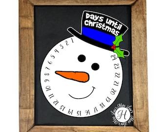 snowman 25 days until  Christmas count down   SVG Cut file  Cricut explore file Wood sign Decal vinyl decal  t shirt cricut cameo
