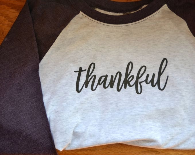 Featured listing image: thankful tee in raglan baseball 3/4 sleeve length style - perfect for Thanksgiving and every day!